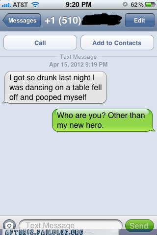 AutocoWrecks iphone pooped myself pooped pants sms table dancing texting who is this wrong number