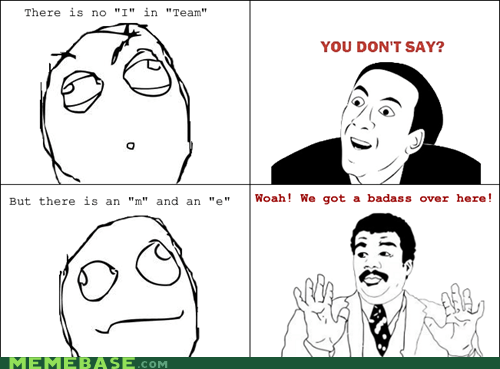 Rage Comics,team,watch out guys,you dont say