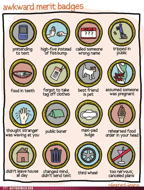 awkward merit badges dating fails forever alone g rated Hall of Fame pleated jeans