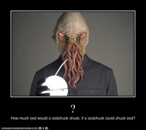 ? How much ood would a oodchuck chuck, if a oodchuck could chuck ood?