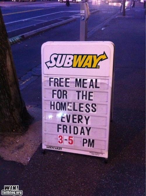 homeless Inspirational Motivational meal nice Subway warm and fuzzy - 6129729792