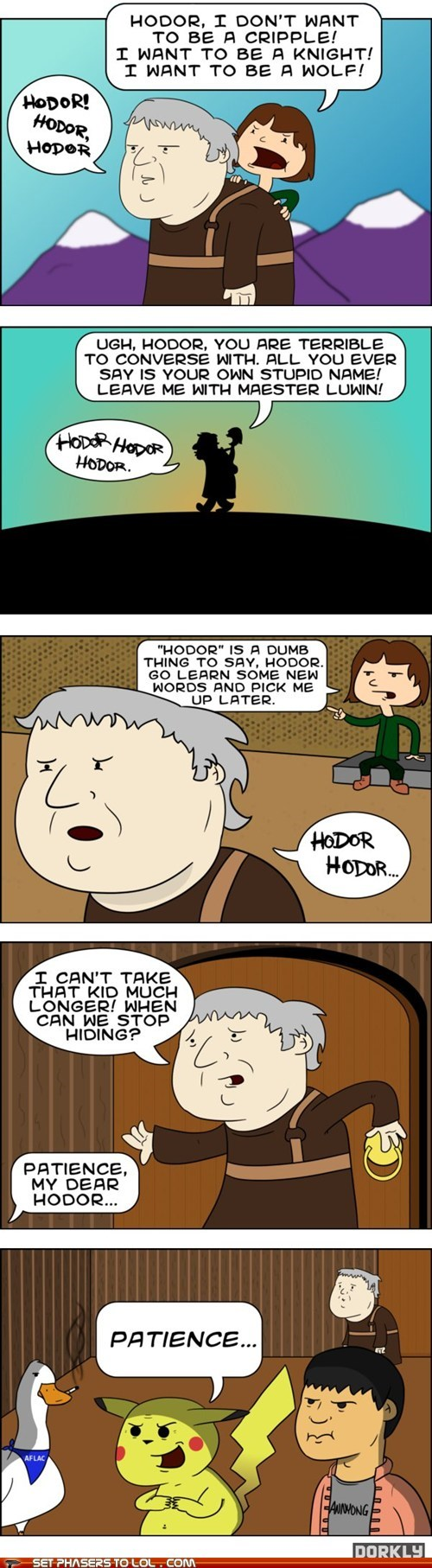 a song of ice and fire Aflac annoyed comic hodor name pikachu speech