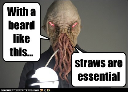 With a beard like this... straws are essential