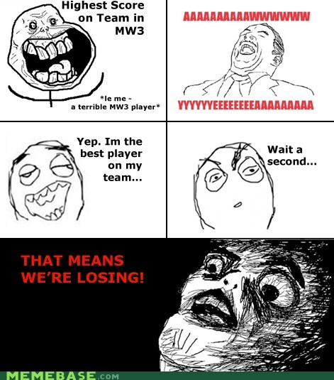 forever terrible,losing,modern warfare 2,rage comic,so bad