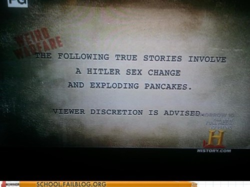 exploding pancakes Hall of Fame history channel hitler sex change - 6132631808