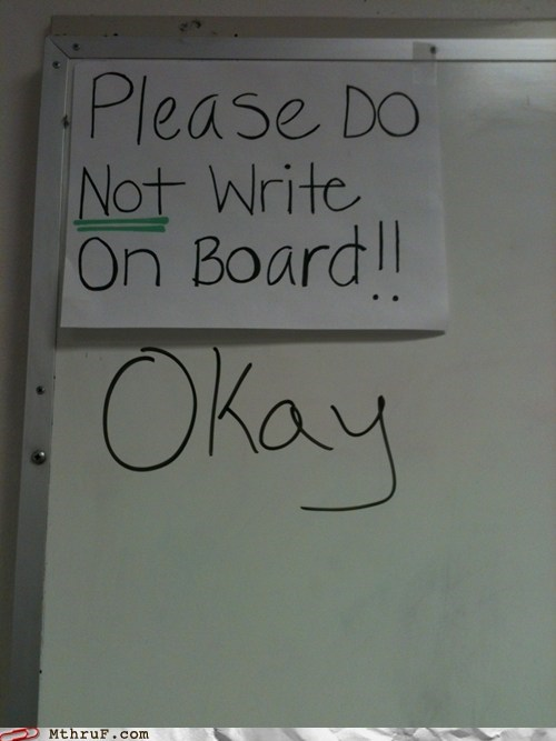 no writing Okay whiteboard - 6132842752