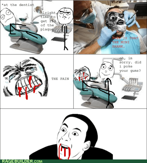 dentist,Rage Comics,raisin face,you dont say