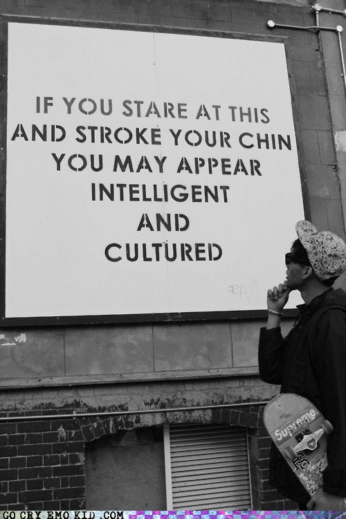 culture hipsterlulz pretentious smart Staring - 6133578752
