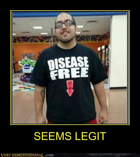 hilarious,seems legit,T.Shirt