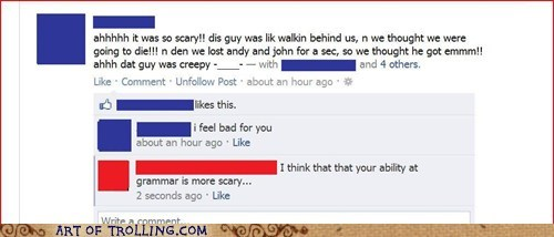 cool story bro facebook fear grammar scary - 6134073856