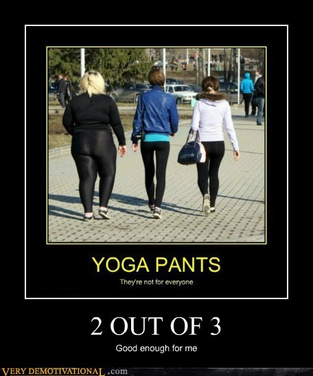 2 out of 3 hilarious Sexy Ladies wtf yoga pants