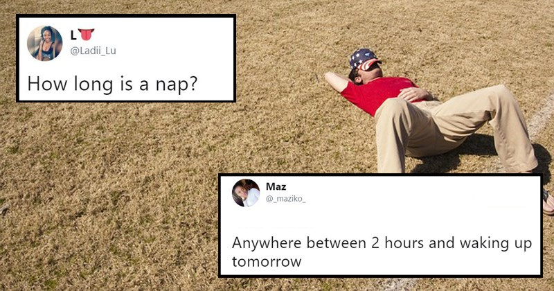 how long is a nap nap napping how long should a nap be taking a nap the internet debates twitter debates sleeping going to bed - 6135301