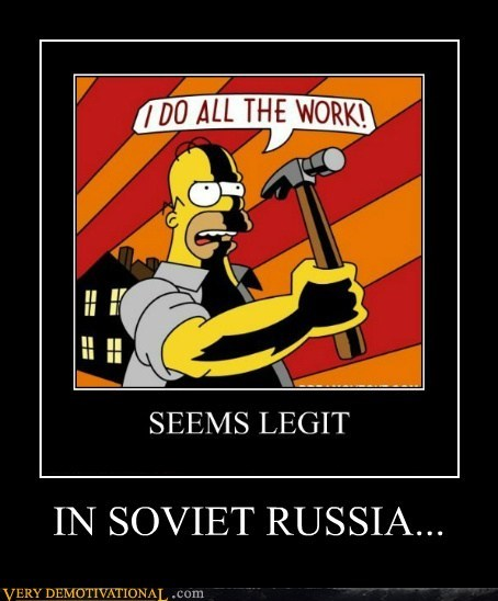 hilarious homer simpson impossible Soviet Russia work - 6135645184