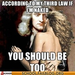 isaac newton,pick-up lines,third law