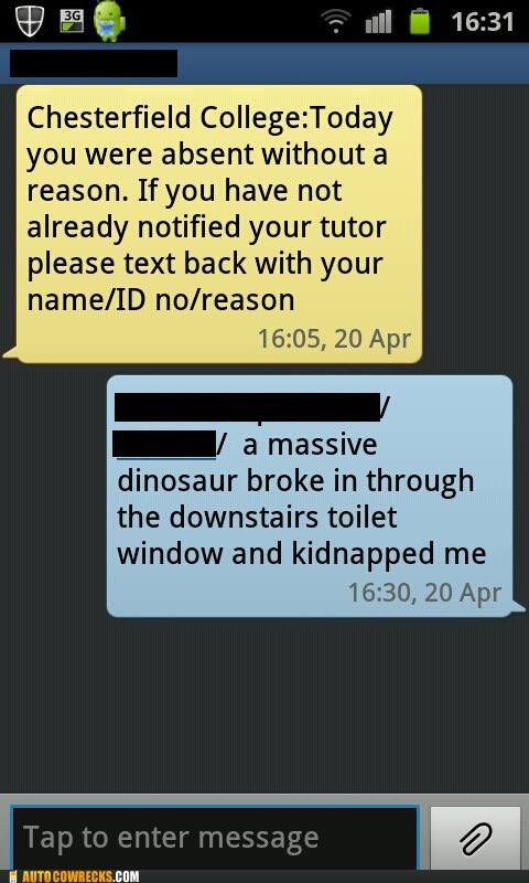 android chesterfield college dinosaurs excuses out of class - 6136734464