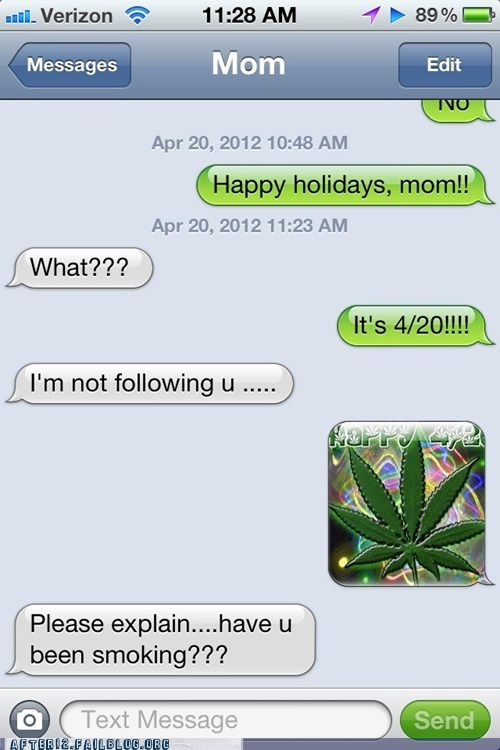 420 happy holidays iphone mom parenting sms texting - 6137281536
