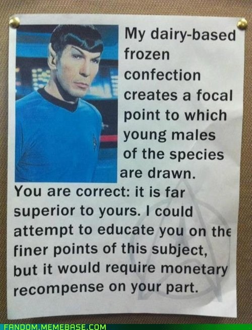 It Came From the Interwebz lyrics milkshake scifi Spock Star Trek - 6137532928