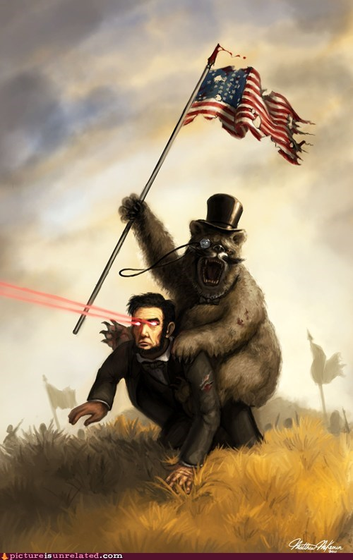 Abe Lincoln bear best of week civil war lasers roosevelt wtf your argument is invalid
