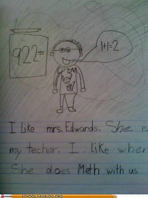 drugs,kids say the darndest things,meth,teachers
