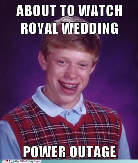 brony meme power outage royal wedding season finale - 6141348096