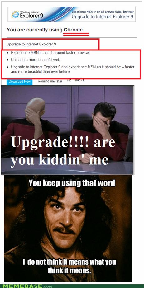facepalm,inigo montoya,internet explorer,Memes,microsoft,upgrade