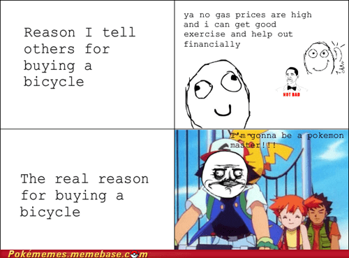 bike,pokemon master,rage comic,Rage Comics,real reason