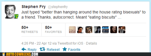 autocorrect eating biscuits rating bisexuals Stephen Fry - 6144501248