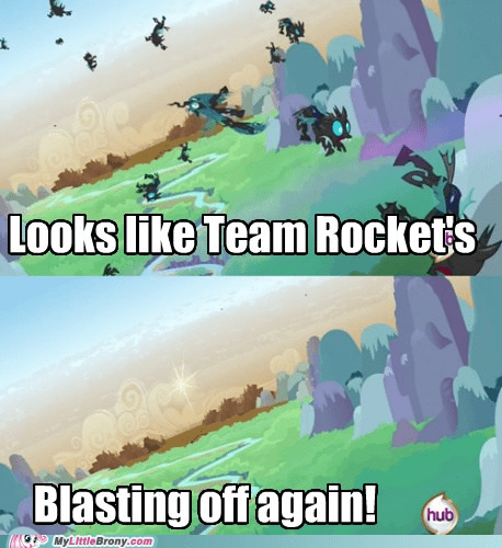 blasting off again,changelings,crossover,meme,Pokémon,Team Rocket,TV