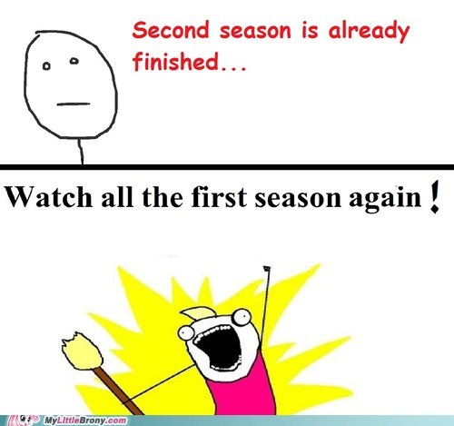 all the things,Bronies,first season,meme,second season