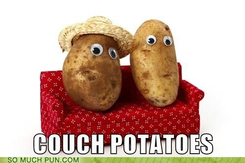 couch,couch potatoes,double meaning,idiom,literalism,potato,potatoes