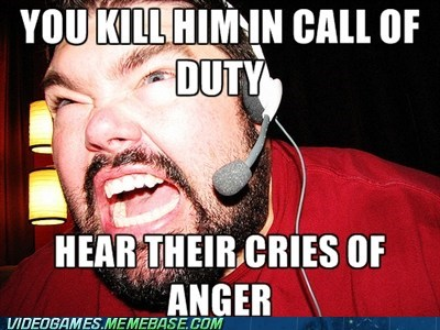 anger call fo duty QQ the feels whiners who cares - 6147418368