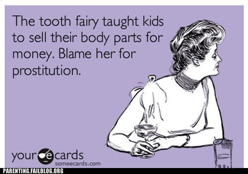 body parts ecards money prostitution tooth fairy - 6149302784