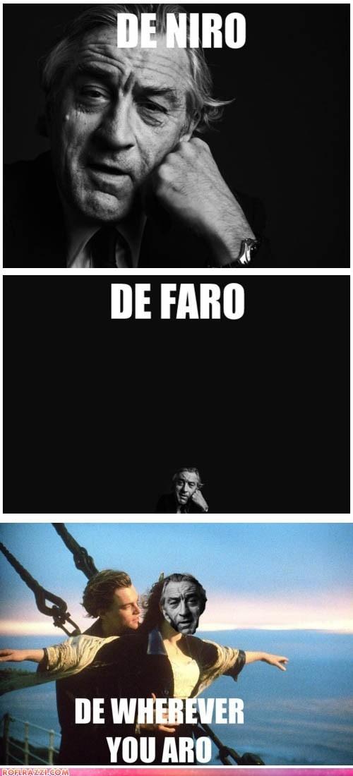 actor celeb funny Movie robert de niro titanic - 6149440256