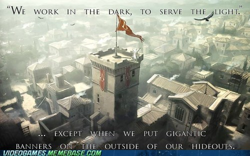 assassin dens,assassins creed,banners,seems legit,subtle,the feels