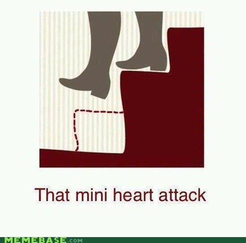 heart attack,life flashes,Memes,mini,stairs