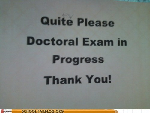 doctoral exam quiet quite typos - 6150479616