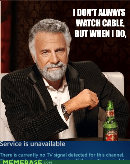 the most interesting man in the world cable TV