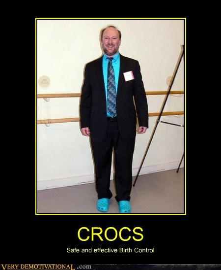 birth control crocs effective idiots safe