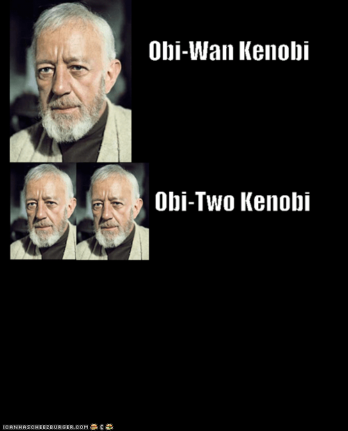 literalism,obi-wan kenobi,one,similar sounding,star wars,two