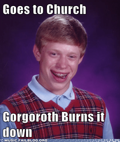 bad luck brian church burning gorgoroth metal Norway - 6153629440