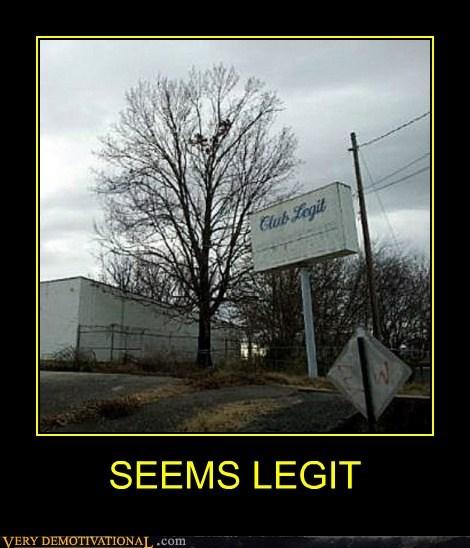 club legit hilarious seems legit wtf - 6153907712
