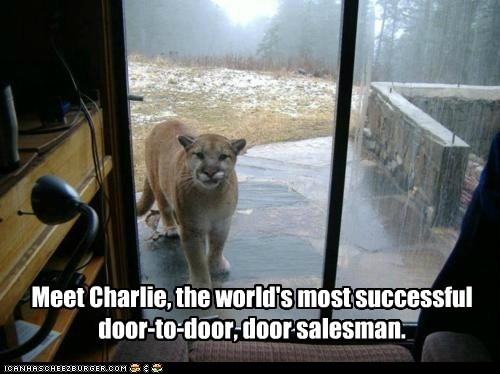 charlie,cougar,door,door to door salesman,scary,successful