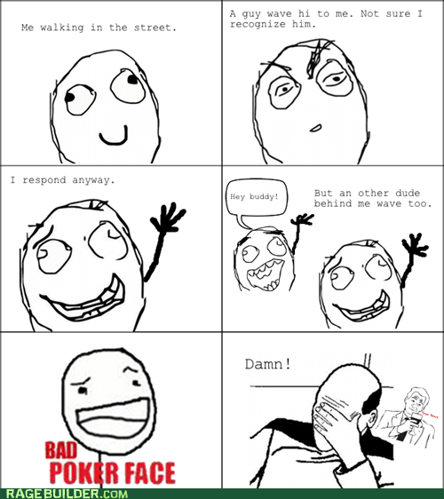 hi hi there look like an idiot poker face Rage Comics - 6154248192
