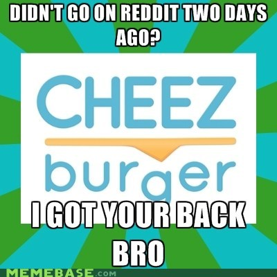 cheezburger,Good Guy Greg,meta,Reddit,were-so-nice