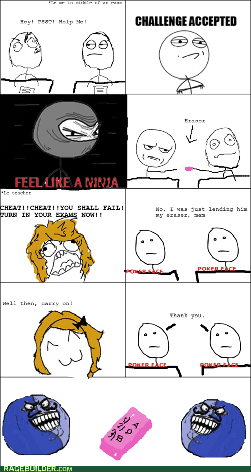 cheating,eraser,i lied,Like a Boss,Rage Comics,teacher,test
