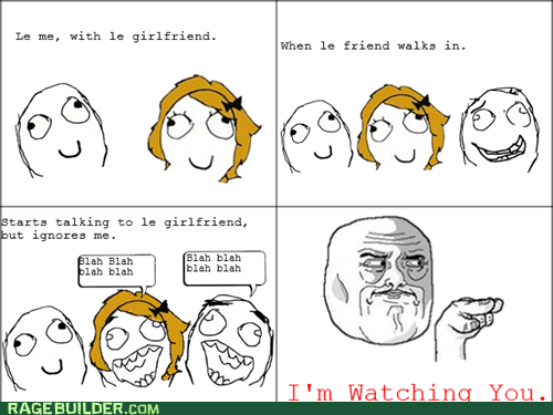 friends im-watching-you Rage Comics relationships - 6155323904