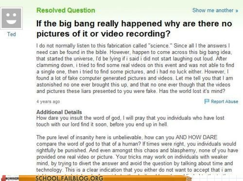 Yahoo Answers question about why there is no video of the Big Bang.
