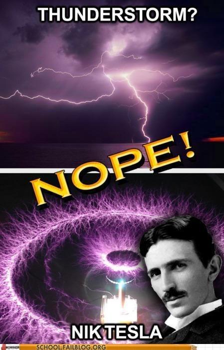 Chuck Testa,Nikola Tesla,thunderstorms