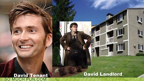 David Tennant Hall of Fame homophone landlord literalism surname tenant - 6156204032
