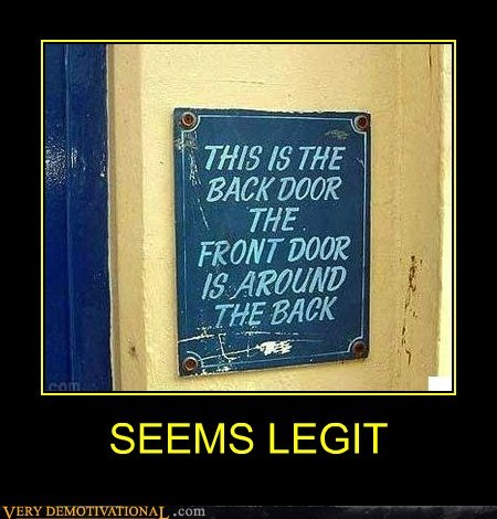 back door,front door,idiots,sign,wtf
